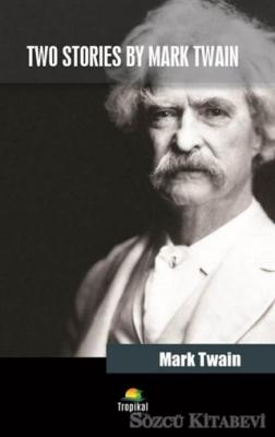 Two Stories By Mark Twain