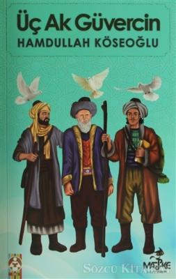 Üç Ak Güvercin
