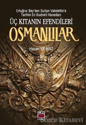 Üç Kıtanın Efendileri Osmanlılar