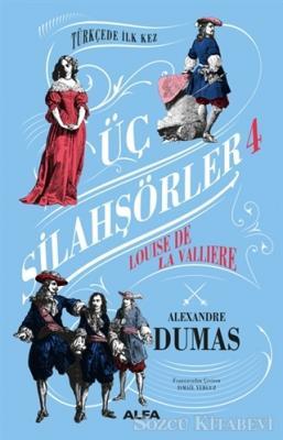 Alexandre Dumas - Üç Silahşörler 4 (Ciltli) | Sözcü Kitabevi