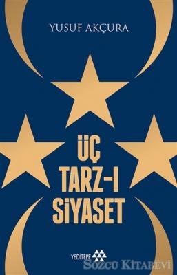Üç Tarz-ı Siyaset