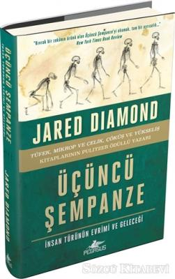 Jared Diamond - Üçüncü Şempanze - İnsan Türünün Evrimi ve Geleceği (Ciltli) | Sözcü Kitabevi