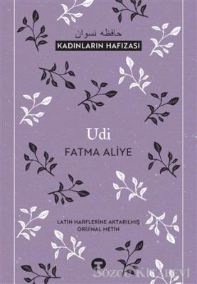 Fatma Aliye - Udi | Sözcü Kitabevi
