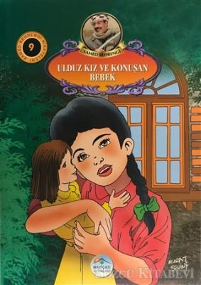 Samed Behrengi - Ulduz Kız ve Konuşan Bebek - Samed Behrengi Hikayeleri 9 | Sözcü Kitabevi
