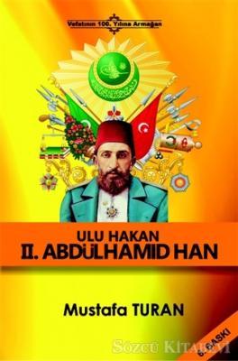 Ulu Hakan 2. Abdülhamid Han
