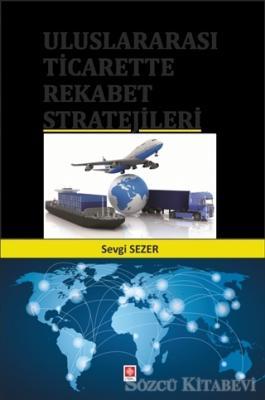 Uluslararası Ticarette Rekabet Stratejileri