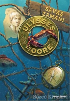 Ulysses Moore 17 - Savaş Zamanı