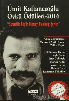 Ümit Kaftancıoğlu Öykü Ödülleri 2016