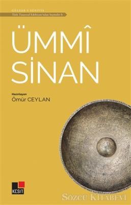 Ümmi Sinan - Türk Tasavvuf Edebiyatı'ndan Seçmeler 5