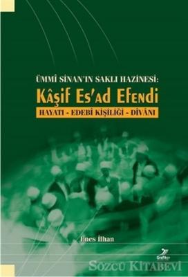 Kolektif - Ümmi Sinan'ın Saklı Hazinesi - Kaşif Es'ad Efendi | Sözcü Kitabevi