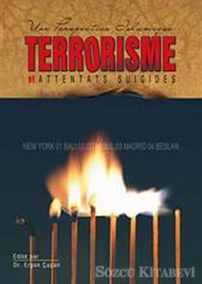 Une Perspective Islamique Terrorisme et Attentats Suicides