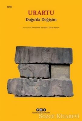 Kemalettin Köroğlu - Urartu – Doğu'da Değişim (Küçük Boy) | Sözcü Kitabevi