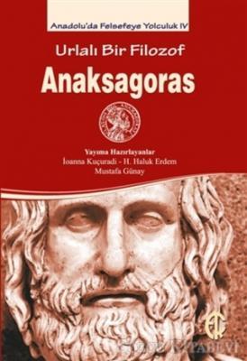 Urlalı Bir Filozof - Anaksagoras