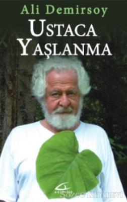 Ali Demirsoy - Ustaca Yaşlanma | Sözcü Kitabevi