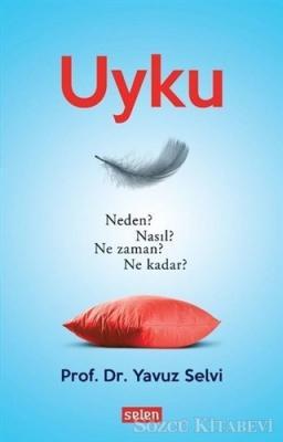 Yavuz Selvi - Uyku | Sözcü Kitabevi
