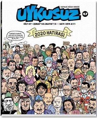 Kolektif - Uykusuz Dergisi Cilt 47 Şubat 22- Mayıs 15 Sayı 599-611 | Sözcü Kitabevi