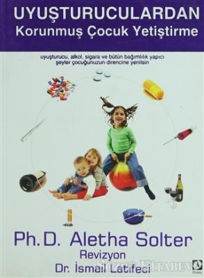 Uyuşturuculardan Korunmuş Çocuk Yetiştirme