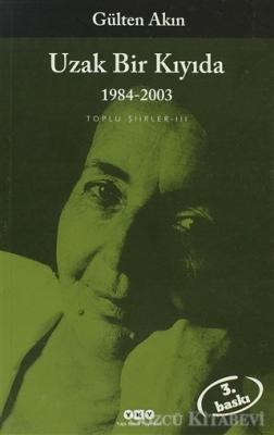 Uzak Bir Kıyıda 1984-2003