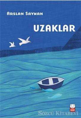 Arslan Sayman - Uzaklar | Sözcü Kitabevi