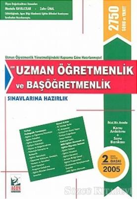 Uzman Öğretmenlik  ve Başöğretmenlik Sınavına Hazırlık Uzman Öğretmenlik Yönetmeliğindeki Kapsama Göre Hazırlanmıştır (2750 Soru ve Yanıt)