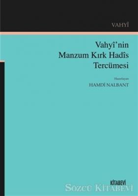 Vahyi'nin Manzum Kırk Hadis Tercümesi