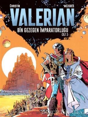 Valerian Cilt 2 - Bin Gezegen İmparatorluğu