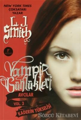 Vampir Günlükleri Avcılar Vol. 3: Kaderin Yükselişi