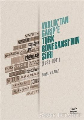 Varlık'tan Garip'e - Türk Rönesansı'nın Şiiri