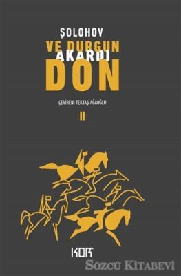 Mihail Aleksandroviç Şolohov - Ve Durgun Akardı Don - 2 | Sözcü Kitabevi