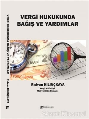 Rıdvan Kılınçkaya - Vergi Hukukunda Bağış Ve Yardımlar | Sözcü Kitabevi
