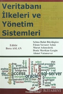 Veritabanı İlkeleri ve Yönetim Sistemleri