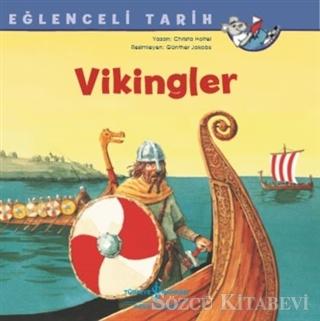 Christa Holtei - Vikingler - Eğlenceli Tarih | Sözcü Kitabevi