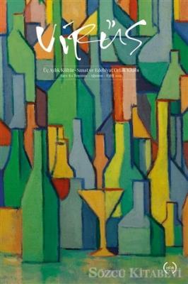 Kolektif - Virüs Üç Aylık Kültür Sanat ve Edebiyat Dergisi Sayı: 8 Temmuz-Ağustos-Eylül 2021 | Sözcü Kitabevi