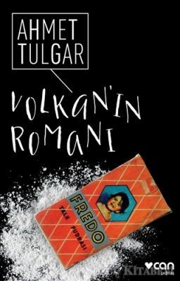 Ahmet Tulgar - Volkan'ın Romanı   Sözcü Kitabevi