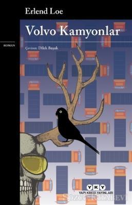 Erlend Loe - Volvo Kamyonlar | Sözcü Kitabevi