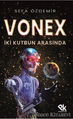 Vonex - İki Kutbun Arasında