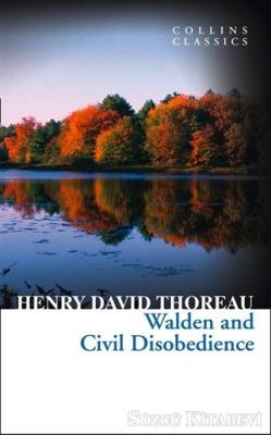 Henry David Thoreau - Walden and Civil Disobedience | Sözcü Kitabevi