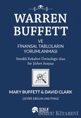 Mary Buffett - Warren Buffett ve Finansal Tabloların Yorumlanması | Sözcü Kitabevi