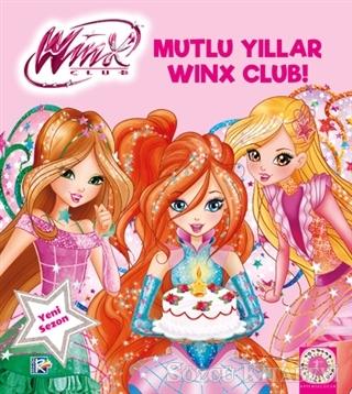 Kolektif - Winx Club - Mutlu Yıllar Winx Club!   Sözcü Kitabevi