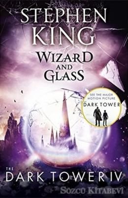Wizard and Glass - The Dark Tower 4