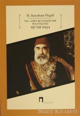 M. Kayahan Özgül - XIX. Asrın Benzersiz Bir Politekniği - Müfit Paşa | Sözcü Kitabevi