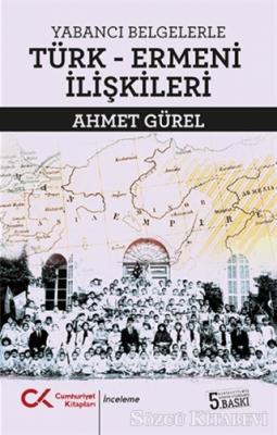 Yabancı Belgelerle Türk-Ermeni İlişkileri