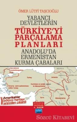 Yabancı Devletlerin Türkiye'yi Parçalama Planları