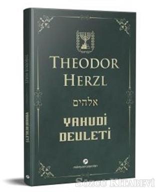Yahudi Devleti (Kısaltılmamış-Değiştirilmemiş Orijinal Metin)