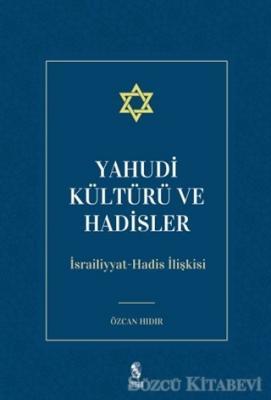 Yahudi Kültürü ve Hadisler