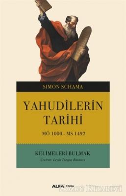 Simon Schama - Yahudilerin Tarihi   Sözcü Kitabevi