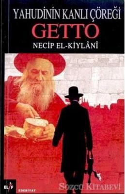 Yahudinin Kanlı Çöreği Getto