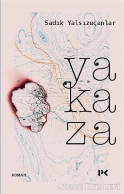 Sadık Yalsızuçanlar - Yakaza | Sözcü Kitabevi