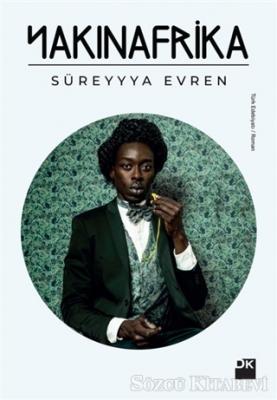 Süreyyya Evren - Yakın Afrika | Sözcü Kitabevi