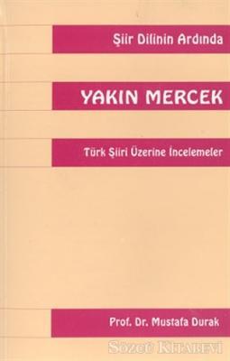 Yakın Mercek Türk Şiiri Üzerine İncelemeler